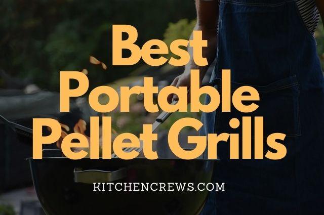 Best Portable Pellet Grills