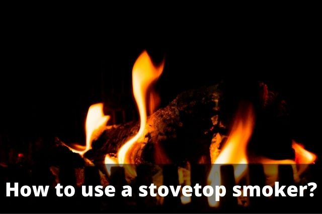 How to use a stovetop smoker