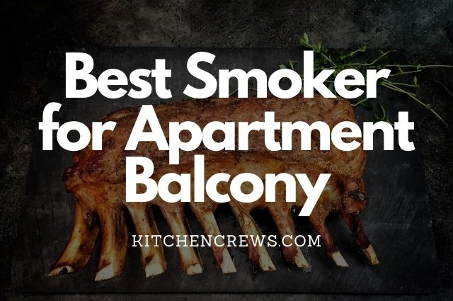 best smoker for apartment balcony